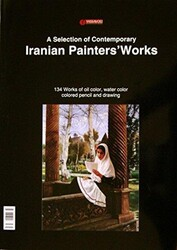 Yassavoli Publication - A Selectıon Of Contemporary Iranıan Paınters' Works