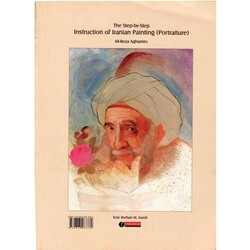 Yassavoli Publication - The Step-By-Step Instruction Of Iranian Painting (Portraiture)